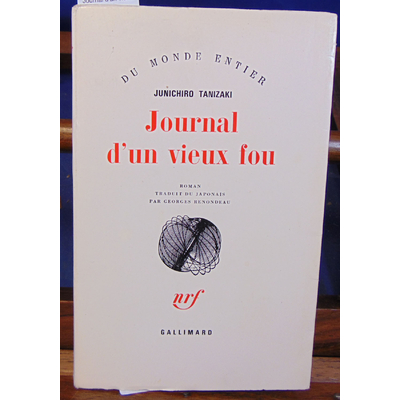 Tanizaki J : Journal d'un vieux fou...