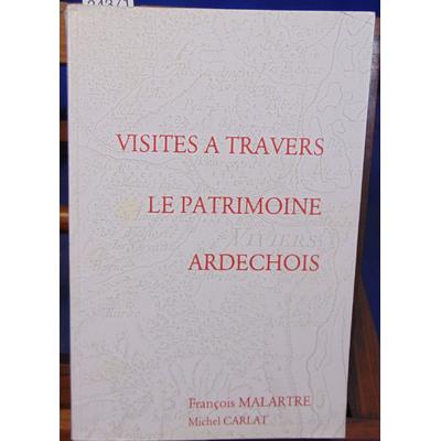 Malartre  : Visites à travers le patrimoine Ardechois...