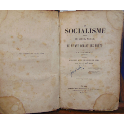 Considerant Victor ou : Le socialisme devant le vieux monde ou les vivants devant les morts suivi de Jésus-Chr