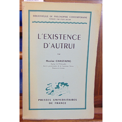 Chastaing  : L'existence d'autrui...