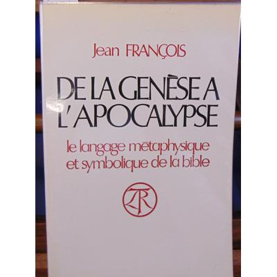François Jean : de la genèse à l'apocalypse...