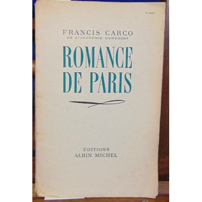 Carco Francis : Romance à Paris...