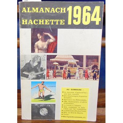 : Almanach Hachette 1964...