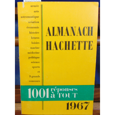 : Almanach Hachette 1967...