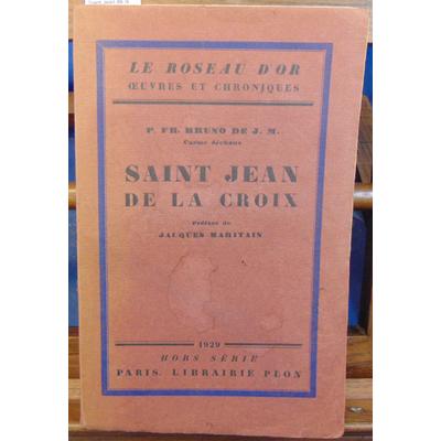 Bruno P : Saint Jean de la Croix...