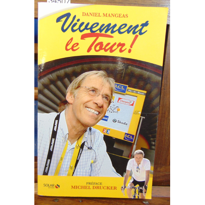 Mangeas Daniel : Vivement le Tour...