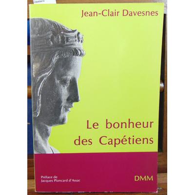 Davesnes  : Le bonheur des capétiens...