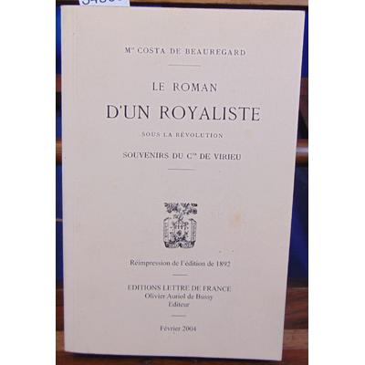 Beauregard  : Le roman d'un royaliste sous la révolution...