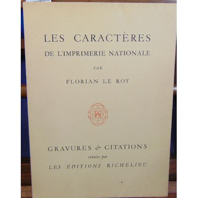 Roy Florian Le : Les caractères de l'imprimerie nationale ou portrait d'une typographie historique...
