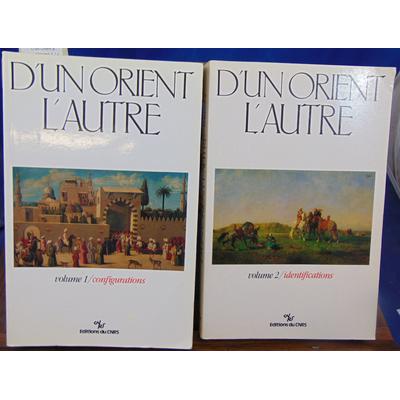 collectif  : D'un Orient à l'autre : Volume 1 et 2...