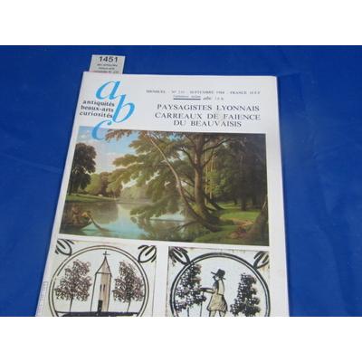 collectif : abc antiquités beaux-arts curiosités N° 235 sept. 1984 : Paysagistes Lyonnais, Carreaux de faience