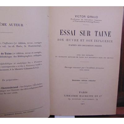 Giraud victor : Essai sur Taine. Son oeuvre et son influence...