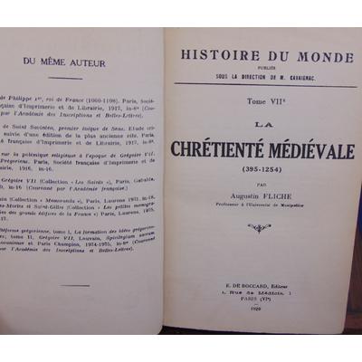 Fliche Augustin : La chrétienté médiévale (395 - 1254 )...