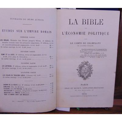 Champagny Le Comte : La bible et l'économie politique...