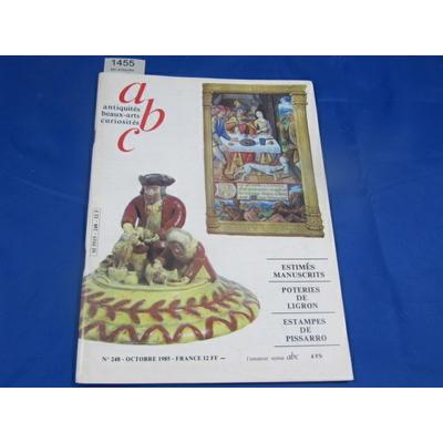 collectif : abc antiquités beaux-arts curiosités N°248 oct 1985 : estimés manuscrits, poteries de Ligron, Esta