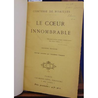 Noaille Comtesse de : Le coeur innombrable (16e édition)...