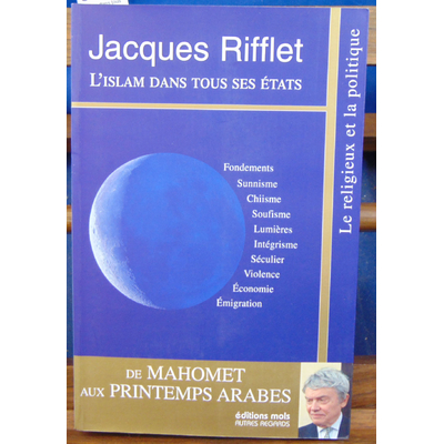 Riffet Jacques : L'islam dans tous ses états...
