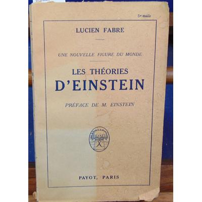 Fabre Lucien : Les théories d'Einstein...