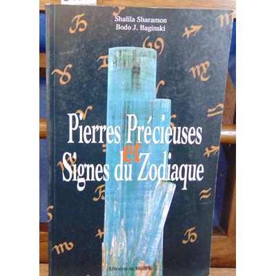 Sharamon Shalila : Pierres précieuses et signes du Zodiaque...