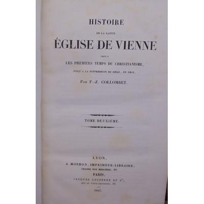 Collombet  : histoire de la sainte église de Vienne. tome 2...