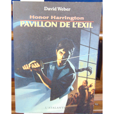 Weber David : Honor Harrington, tome 5 : Pavillon de l'exil...
