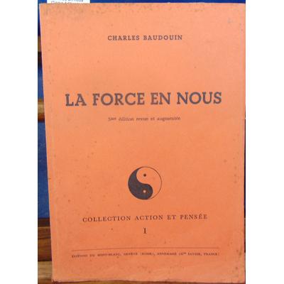 Baudouin charles : La force en nous (5eme édition)...