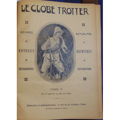 Collectif  : Le globe Trotter 1904...