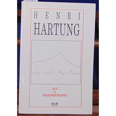 Hartung Henri : Ici et maintenant...