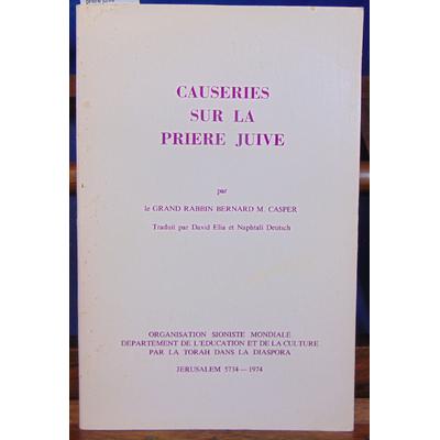 Casper Bernard M : Causeries sur la priere juive...