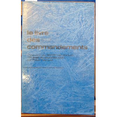 Samuel  : Le livre des 613 commandements : Les bases de l'éducation juive (Vie et pensée juives)...