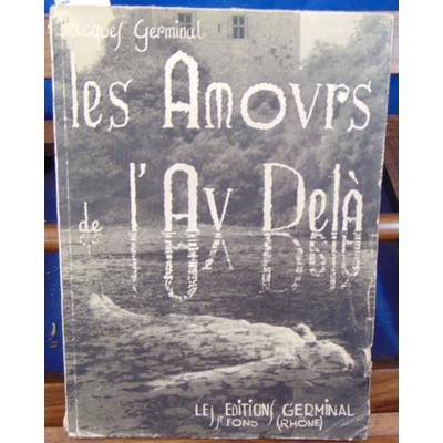 Germinal Jacques : Les amours de l'Au Delà...