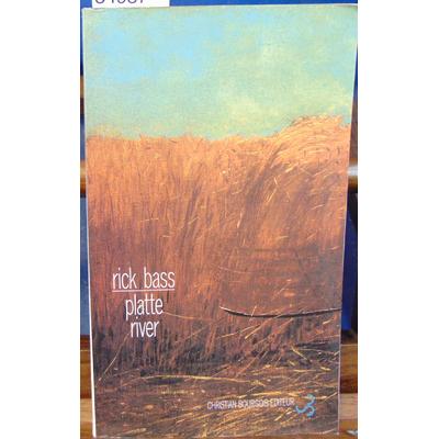 Bass  : Platte River...
