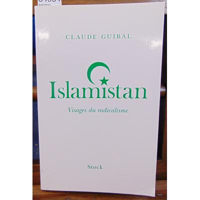 Guibal Claude : Islamistan...