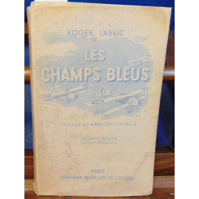 Labric Roger : Les champs bleus...