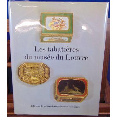 : Catalogue des tabatieres, boites et etuis des XVIIIe et XIXe siecles du musée du Louvre...