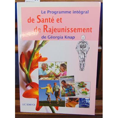 Knap Gëorgia : Le programme intégral de santé et de rajeunissement de gëorgia knap...