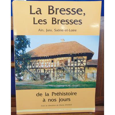 Ponsot Pierre : La Bresse et les Bresses...