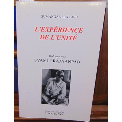Prakash Sumangal : L'expérience de l'unité...