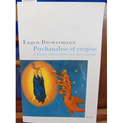 Drewermann Eugen : Psychanalyse et Exégèse, tome 2...