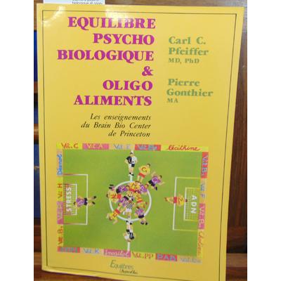 Pfeiffer  : Équilibre psycho-biologique et oligo-aliments...