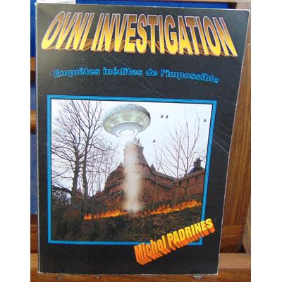 Padrines  : OVNI investigation...