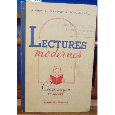 Aubin  : Lectures modernes. cours Moyen 1re Année...