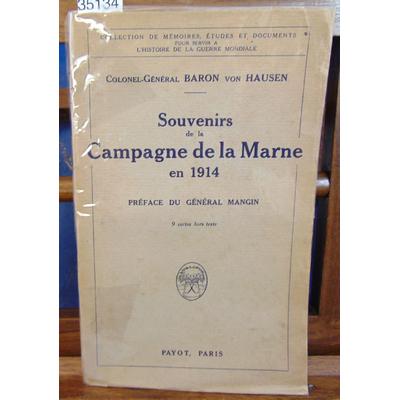 Hausen Colonel-Général : Souvenirs de la Campagne de la Marne...