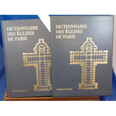 Collectif  : Dictionnaire des églises de Paris...