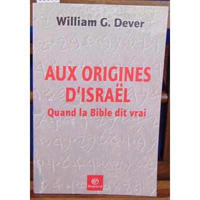 Dever  : Aux origines d'Israël...