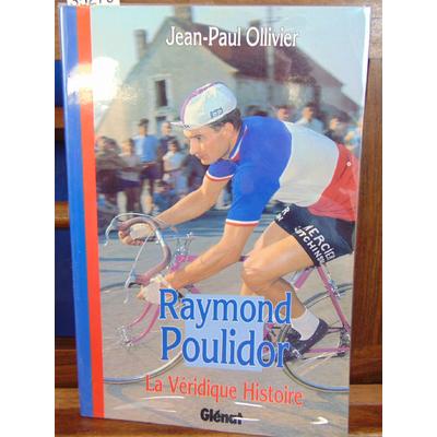 Ollivier  : Raymond Poulidor...