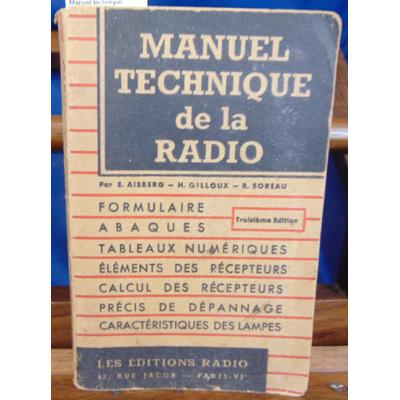Aisberg  : Manuel technique de la radio formulaire, tableaux numériques, éléments des récepteurs, lampes et le