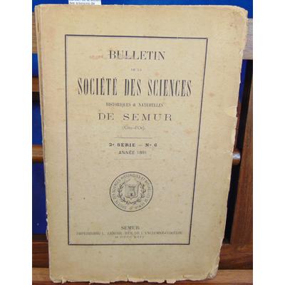 : Bulletin de la société des sciences de Semur 1891 2e série N°6...