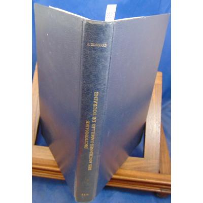 Boisnard  : Dictionnaire des anciennes familles de Touraine...