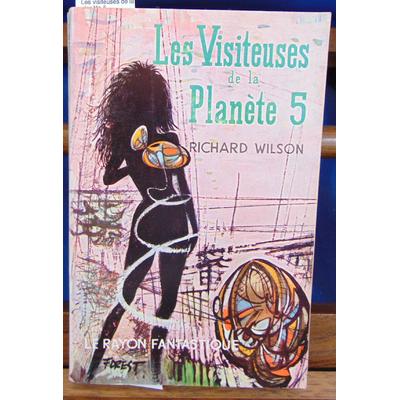Wilson  : Les visiteuses de la planète 5...